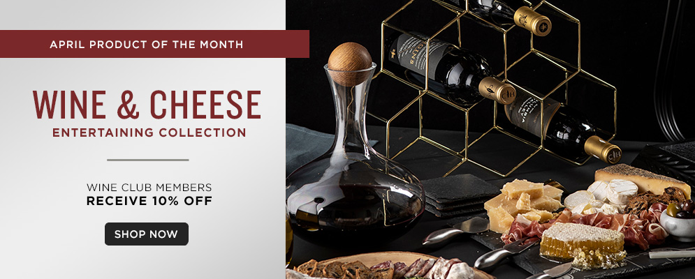 Wine & Cheese Entertaining Collection